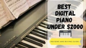 best digital piano under 2000