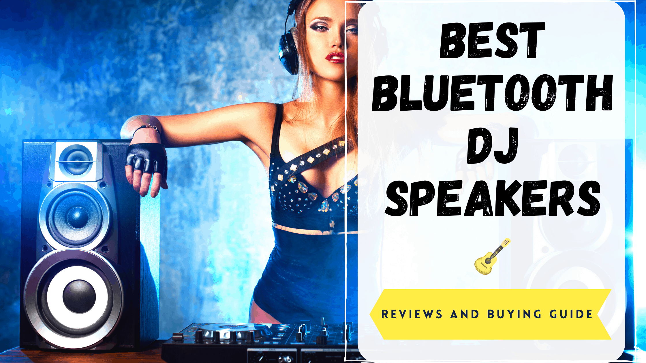 best bluetooth dj speakers